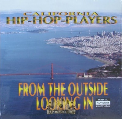 California Hip-Hop Players - From The Outside Looking In