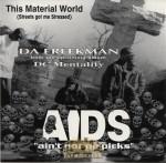 Da Freekman - This Material World