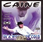 Caine - In A World So Cold