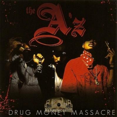 The A'z - Drug Money Massacre