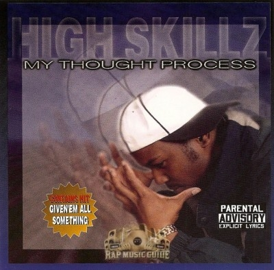 High Skillz - My Thought Process