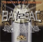 TayDaTay Presents - Bay 2 Sac