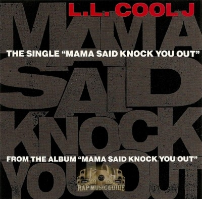 L.L. Cool J - Mama Said Knock You Out