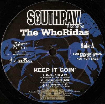 Whoridas - Keep It Goin' / Till The Wheels Fall Off