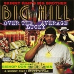 Big Hill - Over The Average Lucky