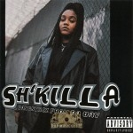 Sh'Killa - Gangstrez From Da Bay