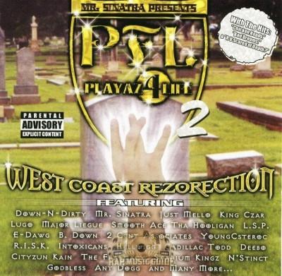 P.F.L. (Playaz 4 Life) 2 - West Coast Rezorection