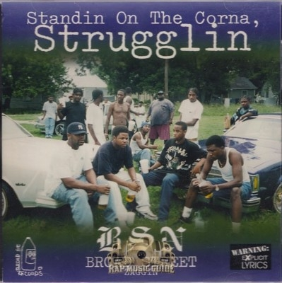 B.S.N. - Standin On The Corna, Strugglin