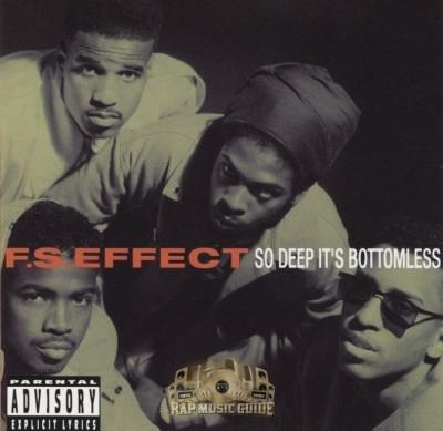 F.S. Effect - So Deep It's Bottomless