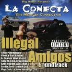 La Conecta - Illegal Amigos Soundtrack