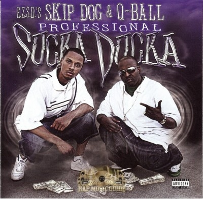 Skip Dog & Q-Ball - Professional Sucka Ducka