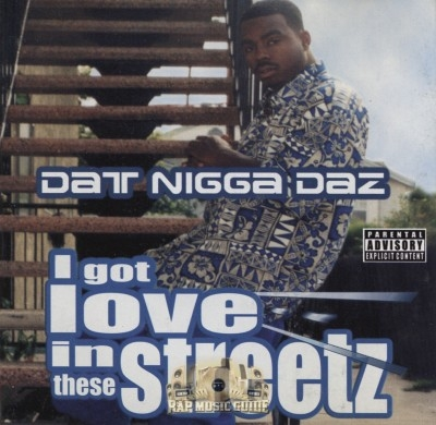 Dat Nigga Daz - I Got Love In These Streetz