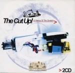 The Cut Up! - A History Of Scratch