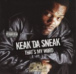Keak Da Sneak - That's My Word