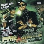 Sincere Sosa & A-Wax Present - Pyrex Music