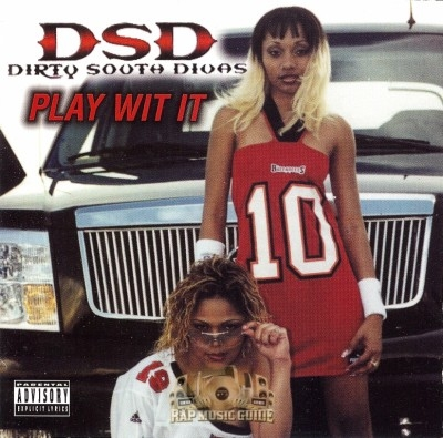 The Dirty South Divas - Play With It