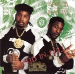 Eric B. & Rakim - Paid In Full