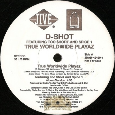 D-Shot - True Worldwide Playaz
