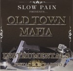 Slow Pain - Old Town Mafia Instrumentals