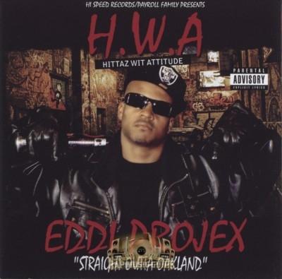 Eddi Projex - Straight Outta Oakland