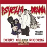Psycho Drama - Do Whatcha Wanna Do