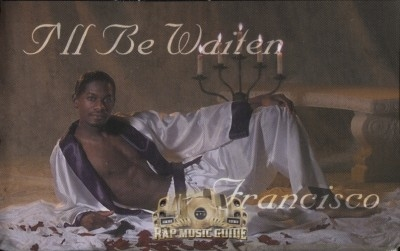 Francisco - I'll Be Waiten