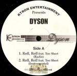 Dyson - Roll, Roll / Ride Or Die