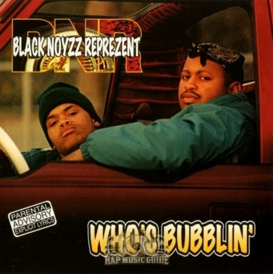 Black Noyzz Reprezent - Who's Bubblin?