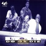 L.O.L. - Do Or Die