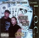 L.O.C. - Factors In The Game
