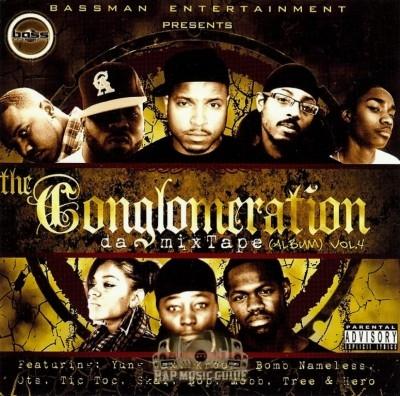 The Conglomeration - Da Mixtape Album Vol. 4