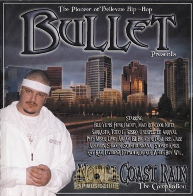 Bullet Presents - North Coast Rain