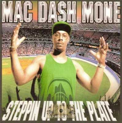 Mac Dash Mone - Steppin Up To The Plate