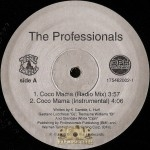 Professionals - Coco Mama / Where My Niggaz At