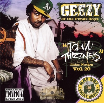 Geezy - Thizz Nation Vol. 20