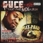 Guce - Git Paid Mix Album