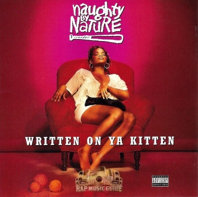 Naughty By Nature - Written On Ya Kitten