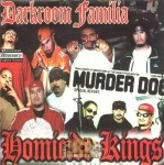Darkroom Familia - Homicide Kings