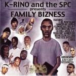 K-Rino & SPC - Family Bizness