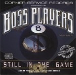 Boss Players - Volume 2: Still In The Game