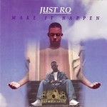 Just Ro - Make It Happen