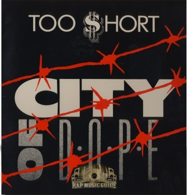 Too Short - City Of Dope