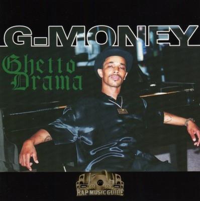 G-Money - Ghetto Drama