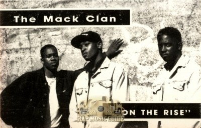 The Mack Clan - On The Rise