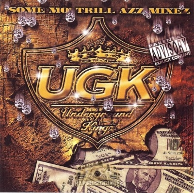 UGK - Some Mo' Trill Azz Mixez