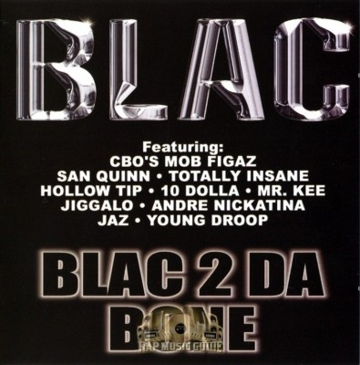 Blac - Blac 2 Da Bone