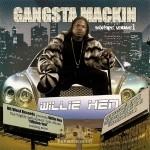 Willie Hen - Gangsta Mackin