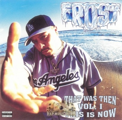 Frost - That Was Then, This Is Now Vol. 1