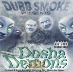Dosha Demons - Dubb Smoke Presents