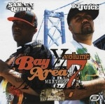 San Quinn & DJ Juice - Bay Area Mixtape Volume 7